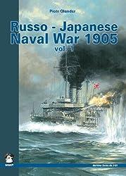 Russo-Japanese Naval War 1905 Vol. 1 (Maritime Series)