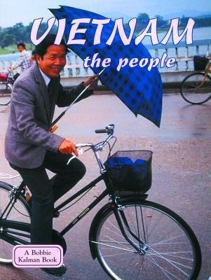 [(Vietnam, the People )] [Author: Bobbie Kalman] [Mar-2002] PDF