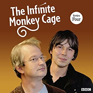 The Infinite Monkey Cage (Complete, Series 4) Radio/TV Program