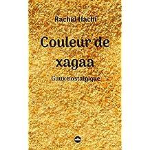 Couleur de xagaa: Guux nostalgique (French Edition)