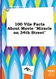 100 Vile Facts about Movie Miracle on 34th Street