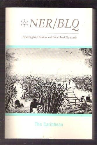 NER/BLQ New England Review and Bread Loaf Quarterly; Volume VII, Number 4, Summer 1985; The Caribbean