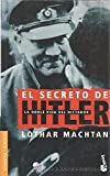 img - for El Secreto de Hitler (Spanish Edition) by Lothar Machtan (2002-10-02) book / textbook / text book