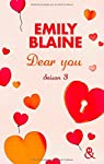 Dear You (actes 6 à 7): Saison 3 par Blaine