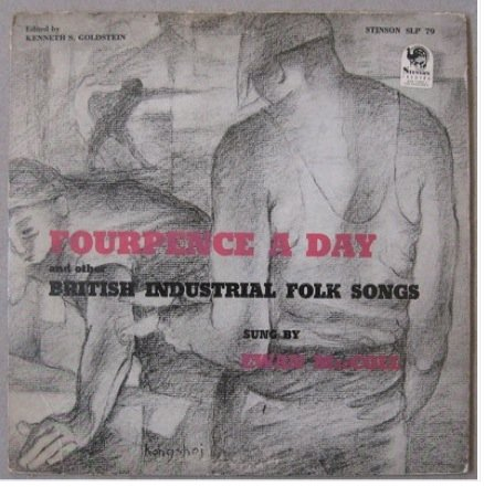 """Fourpence A Day & Other British Industrial Folk Songs 1950s 10"""""""