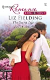 The Secret Life of Lady Gabriella, Liz Fielding, 037318297X