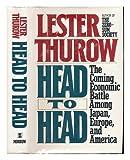 Head to Head, Lester C. Thurow, 0688111505