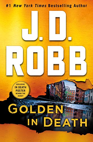 Book cover from Golden in Death: An Eve Dallas Novel (In Death, Book 50) by J. D. Robb