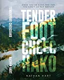 TENDERFOOT CHEECHAKO