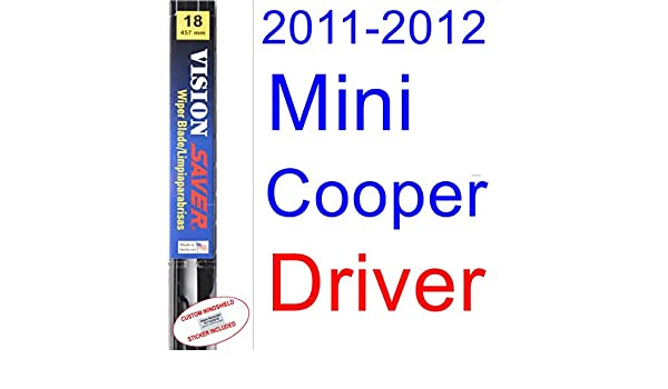 Amazon.com: 2011-2012 Mini Cooper S Clubman Wiper Blade (Driver) (Saver Automotive Products-Vision Saver): Automotive