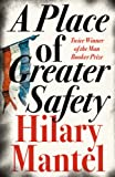 Front cover for the book A Place of Greater Safety by Hilary Mantel