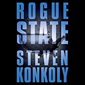 Rogue State: Fractured State, Book 2 | Steven Konkoly