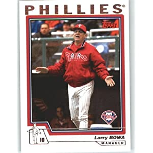 2004 Topps Baseball Card # 288 Larry Bowa MG (Manager) Philadelphia Phillies MLB Trading Card