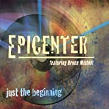 Just the Beginning by Epicenter