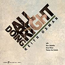 Doing All Right by Keith Oxman (2009-08-18)