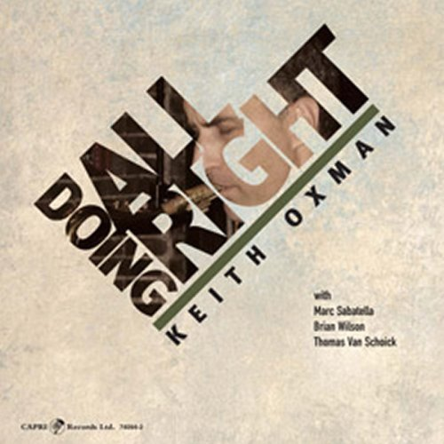 Doing All Right by Keith Oxman - Keith Oxman