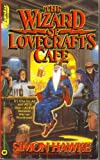 The Wizard of Lovecraft's Cafe, Simon Hawke, 0446365173