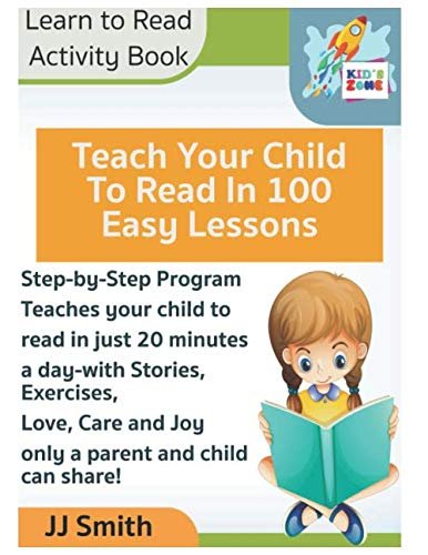 Teach Your Child to Read in 100 Easy Lessons - Learn to Read Activity Book: Step-by-Step ProgramTeaches your child to read in just 20 minutesa ... parent and child can share! (Home Workbooks)