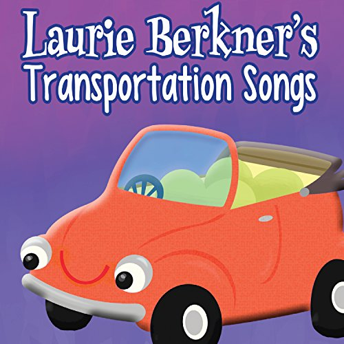 Laurie Berkner's Transportatio...