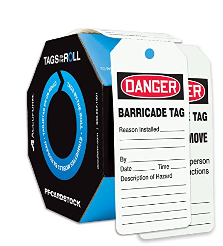 Accuform Signs TAR128 Tags By-The-Roll Barricade Status Tags, Legend DANGER BARRICADE TAG, 6.25'' Length x 3'' Width x 0.010'' Thickness, PF-Cardstock, Red/Black on White (Roll of 100) by Accuform