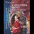 A Cold Creek Secret (Cowboys of Cold Creek Series Book 7)