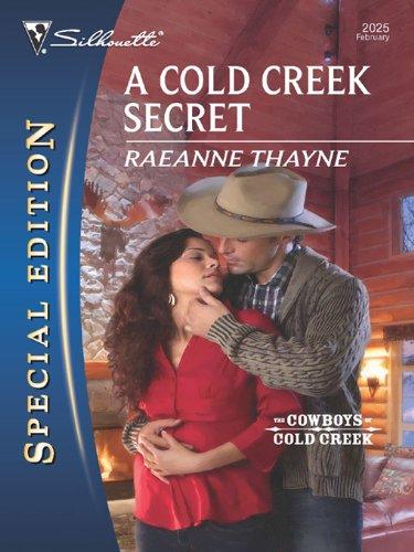 A Cold Creek Secret (Cowboys of Cold Creek Series Book (Silhouette Of Cowboy)