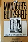 The Manager's Bookshelf : A Mosaic of Contemporary Views, Pierce, Jon L. and Newstrom, John W., 006045203X