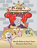 The King's Silverware, Sharon Kay Riddle and Nancy/Ida Sanders, 0976158353