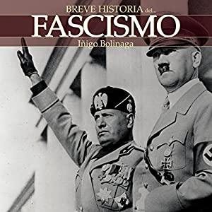 Breve historia del Fascismo Audiobook