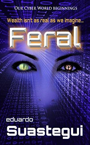 Feral by Eduardo Suastegui ebook deal