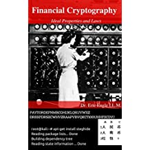 Financial Cryptography: Ideal Properties & Laws