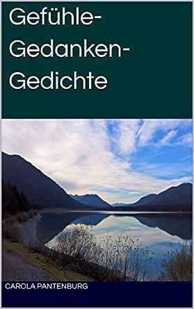 Amazoncom Gefühle Gedanken Gedichte German Edition Ebook