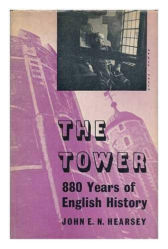 The Tower - 880 Years of English History
