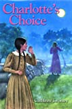 Charlotte's Choice, Cathleen Twomey, 1590780361