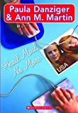 Snail Mail No More, Paula Danziger and Ann M. Martin, 0613357531