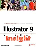 Illustrator 9 Visual Insight, T. Michael Clark, 1576107493