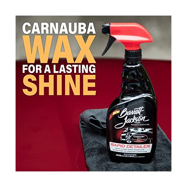 Barrett Jackson Rapid Car Detailing Spray Contains Carnauba Wax Spray On And Wipe Off For Easy Car Care And Quick Car Cleaning 9951 22 Oz