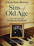 Sins of Old Age: Piano Selections from ''Péchés de Vieillesse'' (Dover Books on Music)