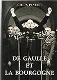 """Afficher """"De Gaulle et la Bourgogne"""""""