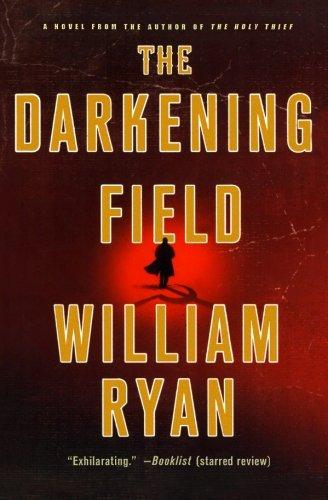 The Darkening Field: A Novel (Captain Alexei Korolev Novels)