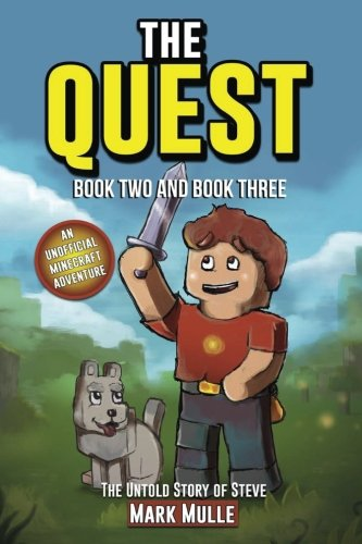 The Quest: The Untold Story of Steve - Book Two and Book Three