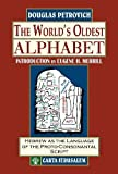 The World's Oldest Alphabet: Hebrew As the Language of the Proto-consonantal Script