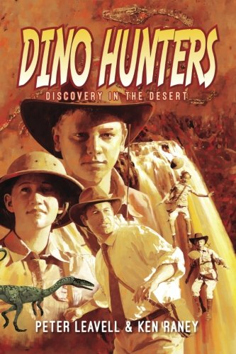 Dino Hunters: Discovery in the Desert (Volume 1)
