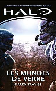 Halo : les Mondes de Verre par Karen Traviss
