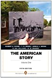 The American Story : Penguin Academics Series, Volume 1 Plus NEW MyHistoryLab with EText, Divine, Robert A. and Breen, T. H., 0205911781