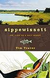 Sippewissett, Tim Traver, 1933392789