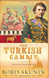The Turkish Gambit: A Novel (Erast Fandorin Mysteries)