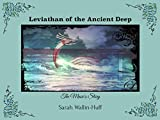 Leviathan of the Ancient Deep: The Music's Story
