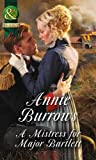 A Mistress For Major Bartlett (Brides of Waterloo, Book 2) (Historical)