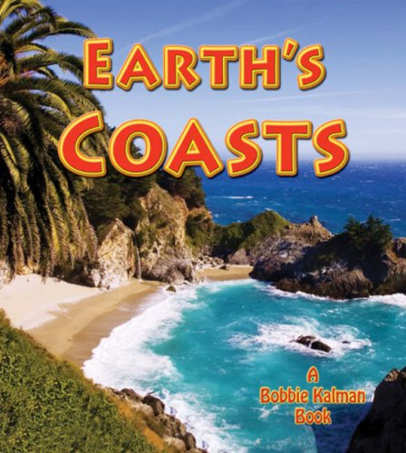 Download Earth's Coasts (Looking at Earth (Paperback)) ebook